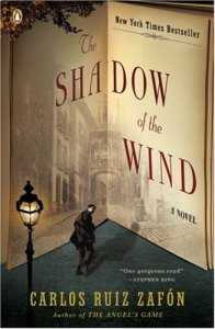 Shadow of the Wind - by Carlos Ruiz Zafon